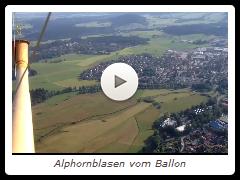 Alphornblasen vom Ballon
