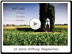 10 Jahre Stiftung Wegzeichen